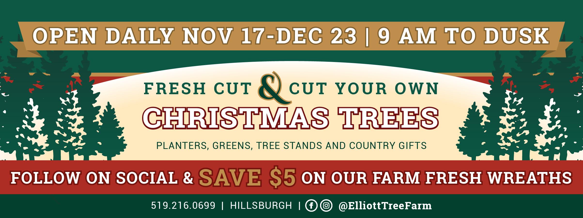 Elliott Tree Farm | Hillsburgh Tree Farm